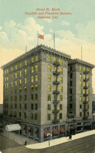 St. Mark Hotel, Twelfth and Franklin Streets, Oakland, California